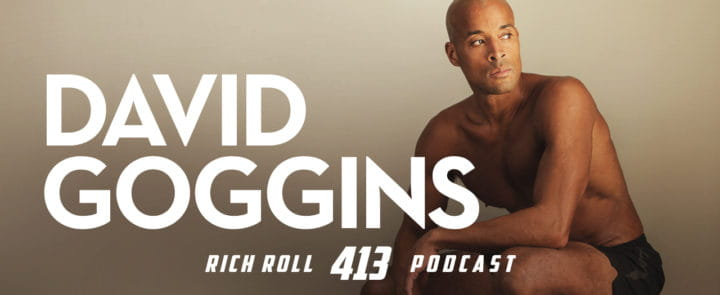 David Goggins on the Rich Roll podcast